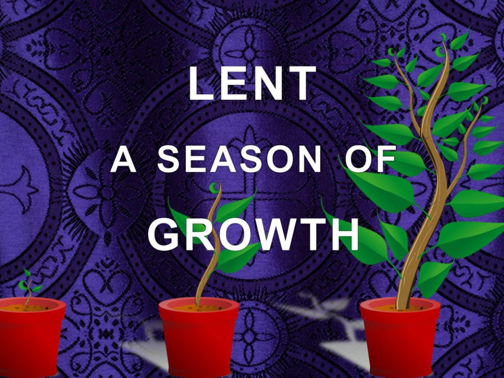 Touch Base March 2021: Lent – A Season of Growth